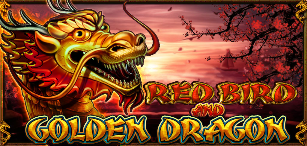 RED BIRD AND GOLDEN DRAGON