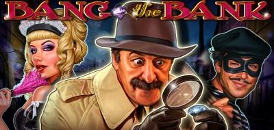 BANG THE BANK